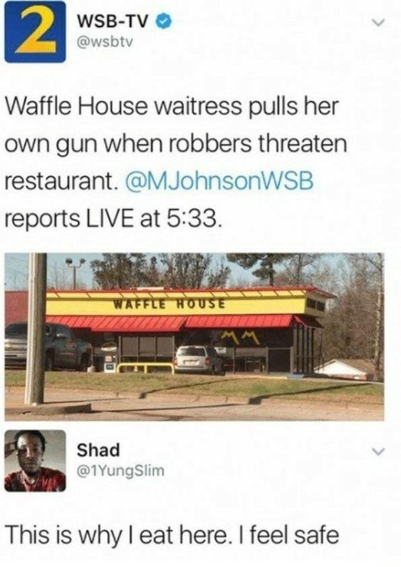 I love Waffle House so much - meme