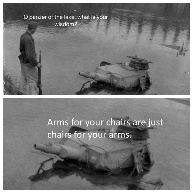 Oh Panzer of the lake, what is your wisdom? - meme