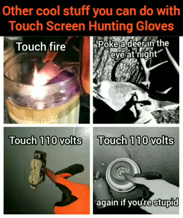 Touch screen hunting gloves - meme