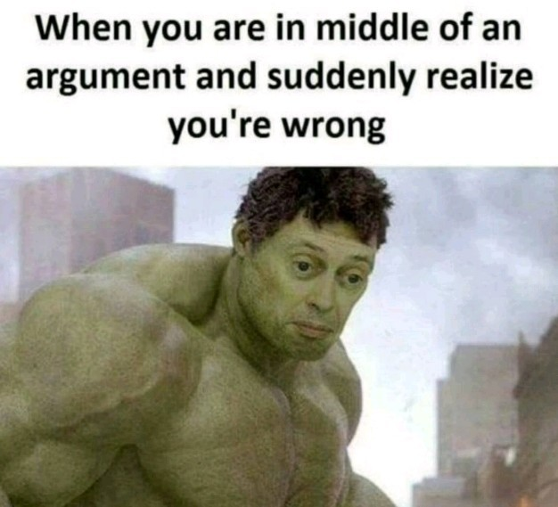 Why am i wrong? - meme
