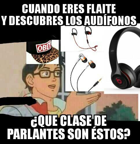 Audífonos - meme
