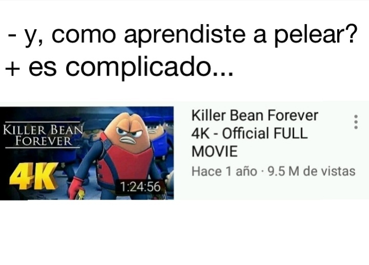 Killer bean - meme