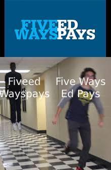 FIVEED WAYSPAYS - meme