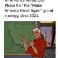 Mike Pence MAGA Phase II