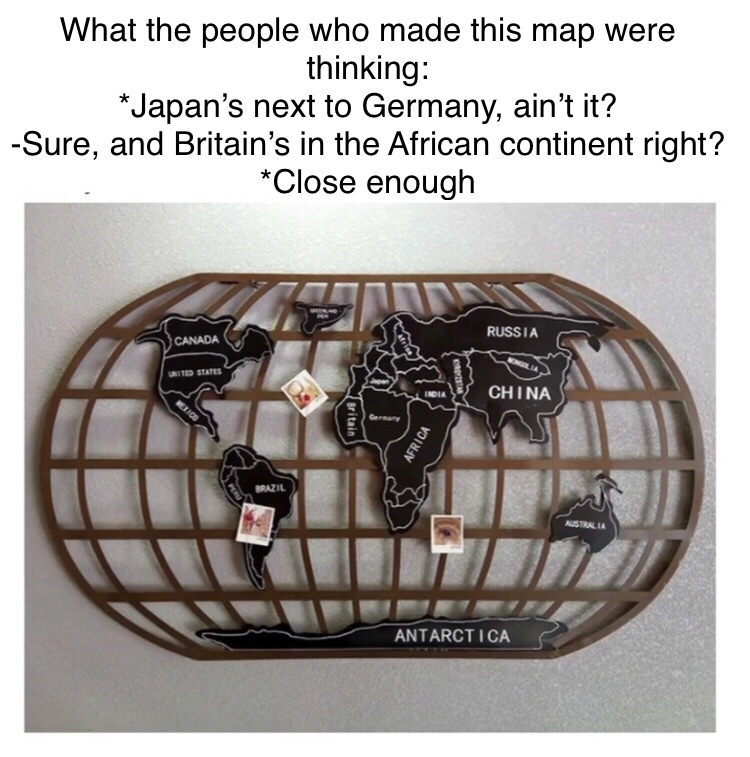 The true world map - meme
