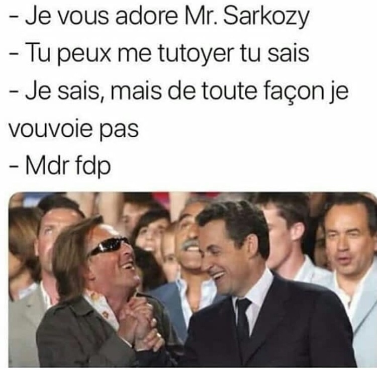 Sarkozy le fdp  - meme