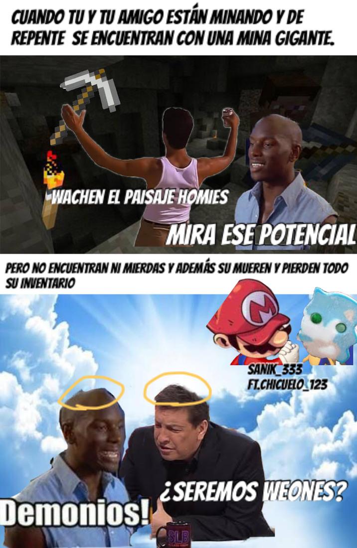 Idea:El_Chicuelo123 Hecho por:El_Sanik_333 :) - meme