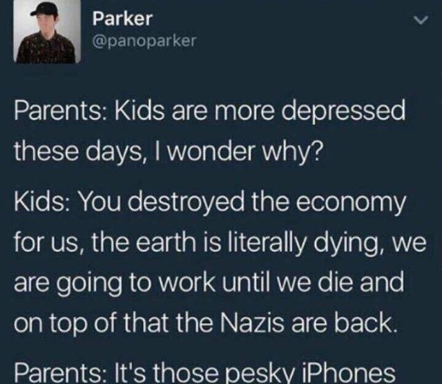 Kids are more depressed these days - meme
