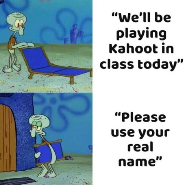 kahoot time - meme