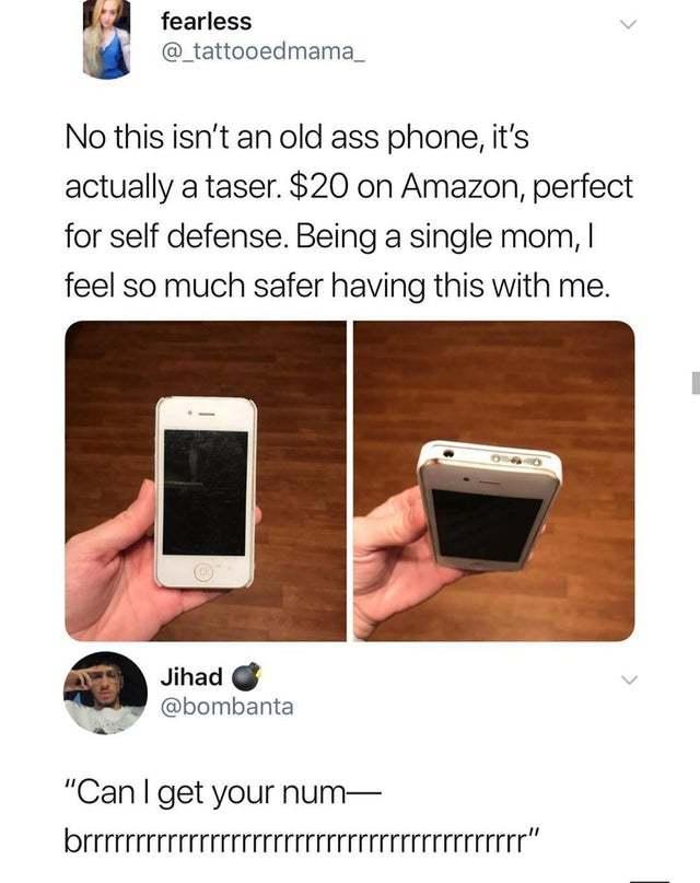 Not a phone but a taser! - meme
