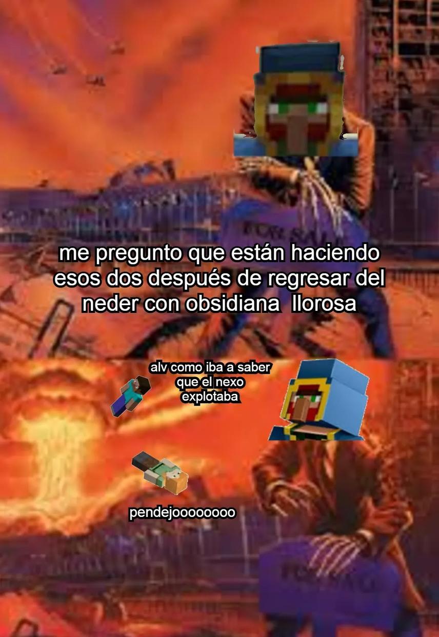 Los que jueguen minecraft entenderan - meme