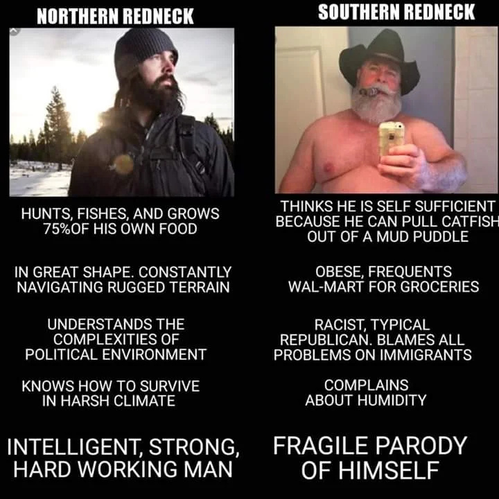 Northern Rednecka are the best - meme