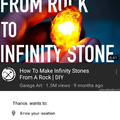 From rock to Infinity Stone