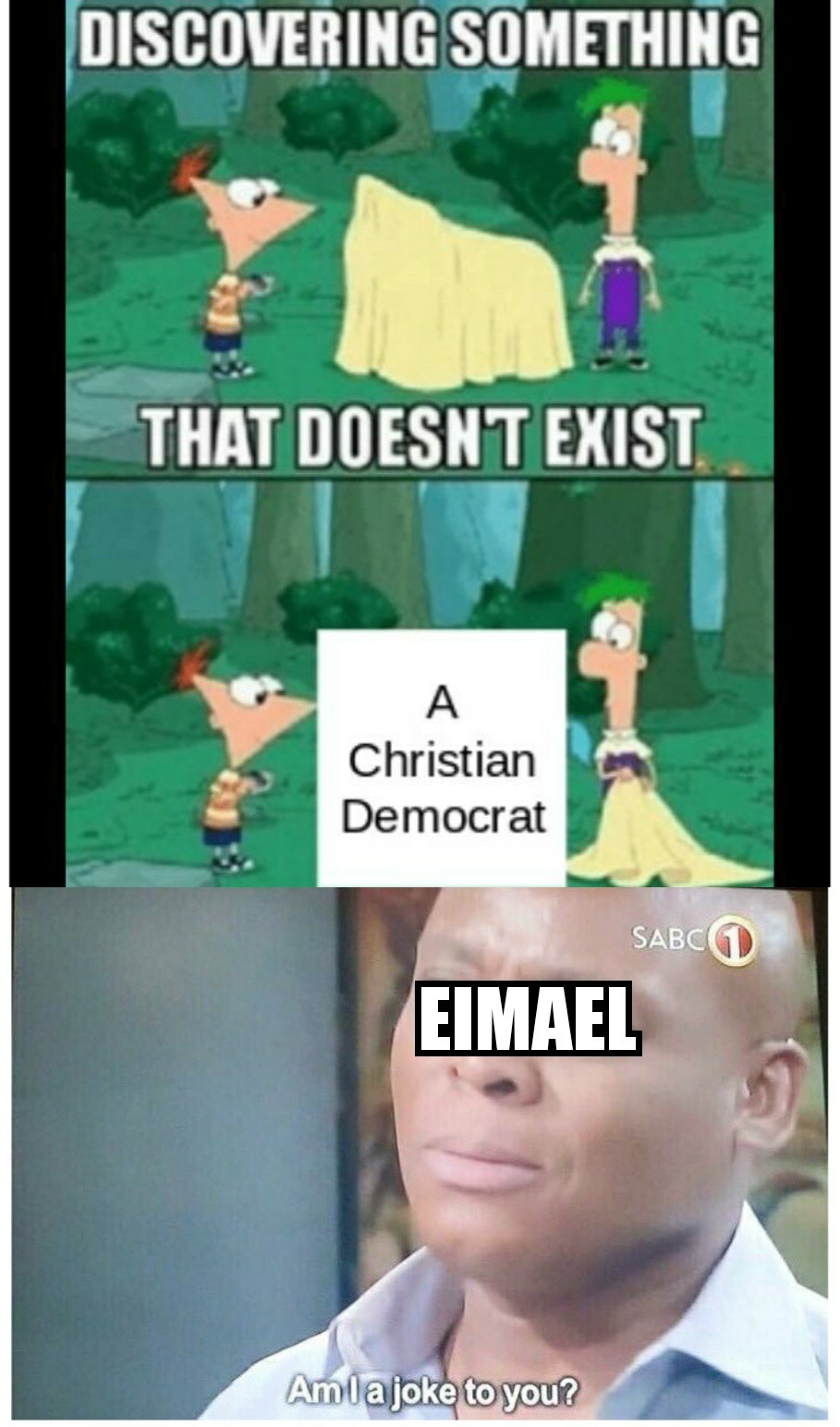 Ei Ei Eimael, o democrata cristão - meme