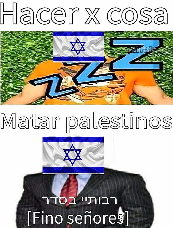 Israel be like: - meme