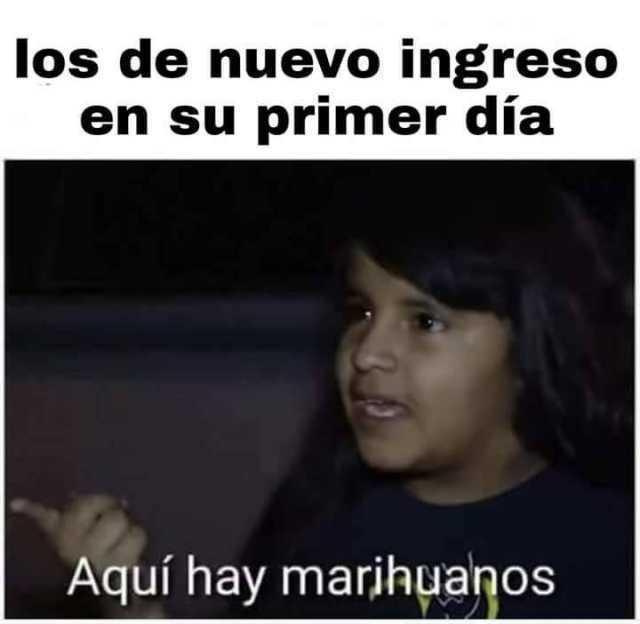 marihuanos - meme