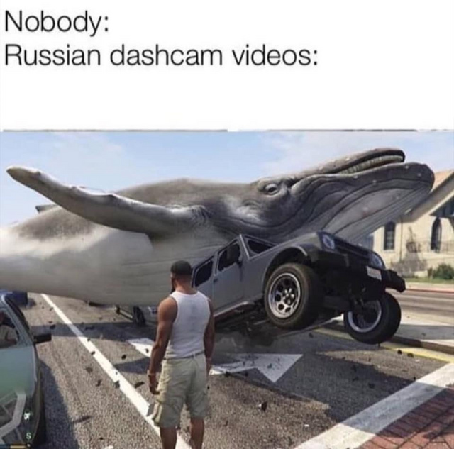 Russian dashcam videos - meme