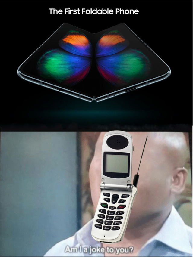 The first foldable phone, really? - meme