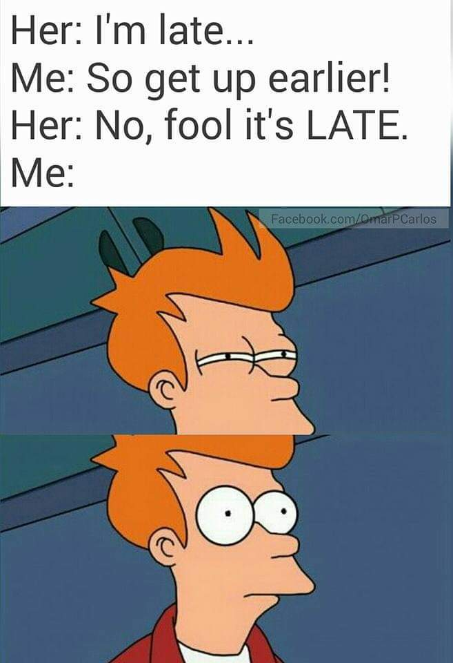 Late? - meme