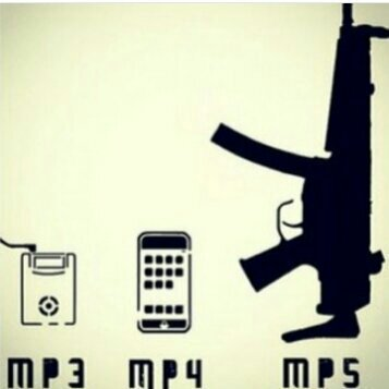 Mp5 for the win - meme
