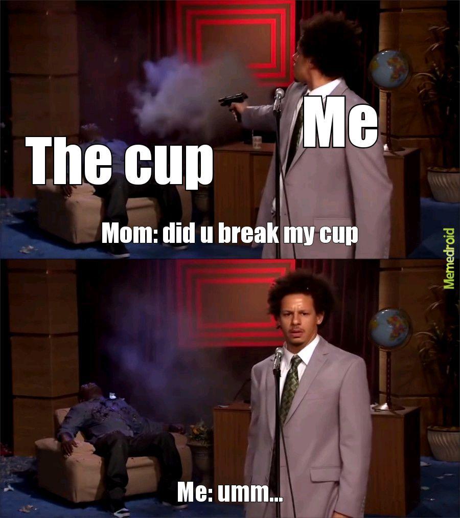 CUPSSSS - meme