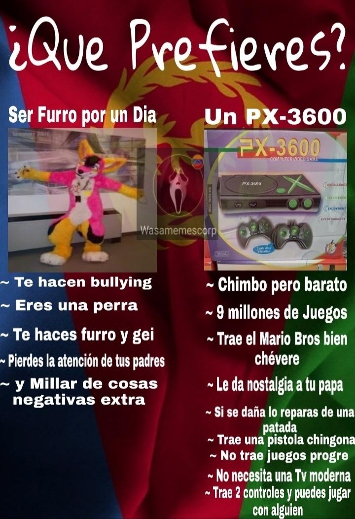 PX-3600 ¿Para que necesitas un Xbox? - meme
