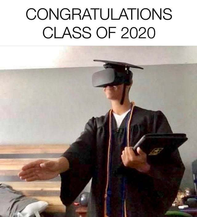 Congrats class of 2020 - meme