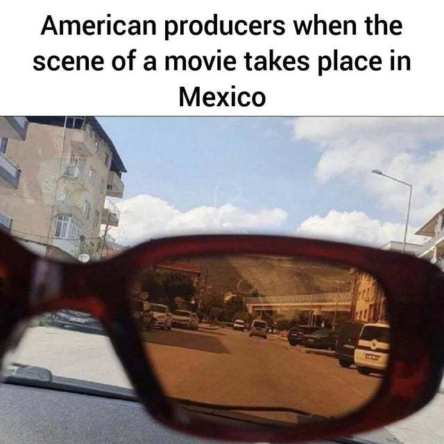 Warmer colors in Mexico - meme