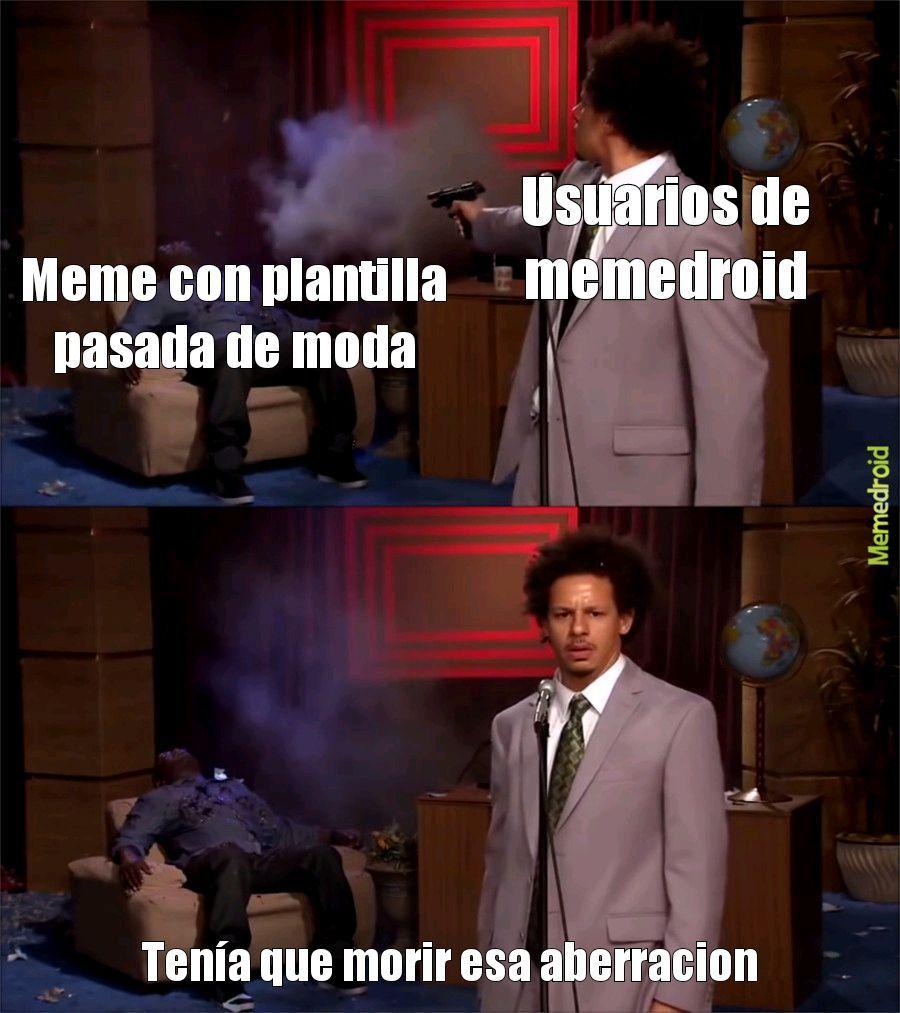 De seguro me van a hacer eso - meme