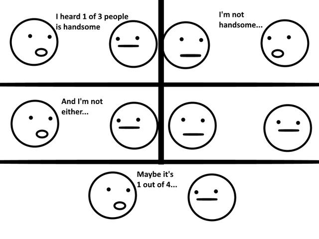 1 of 3 people is handsome - meme