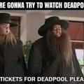 les enfants quand ils voudront voir deadpool.