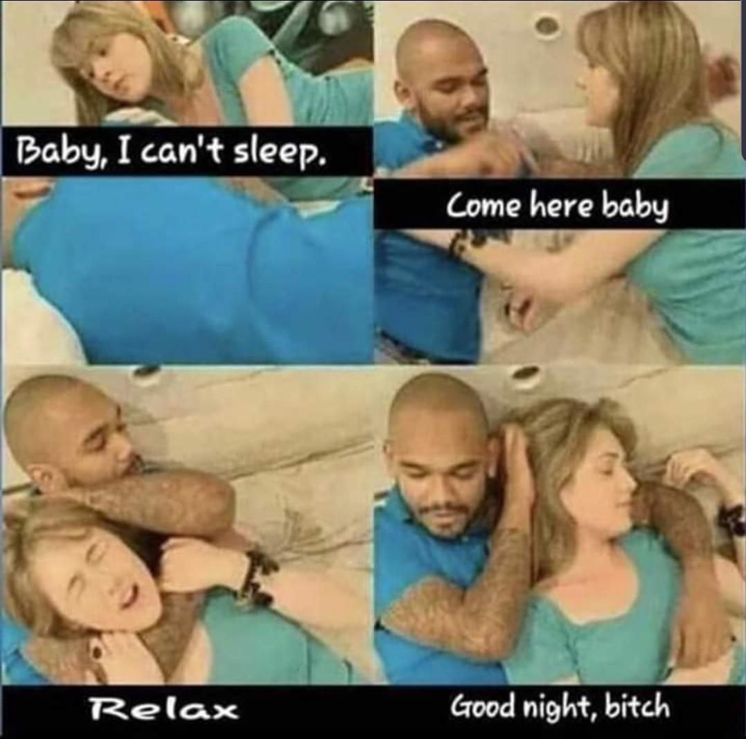 Night night bitch... - meme