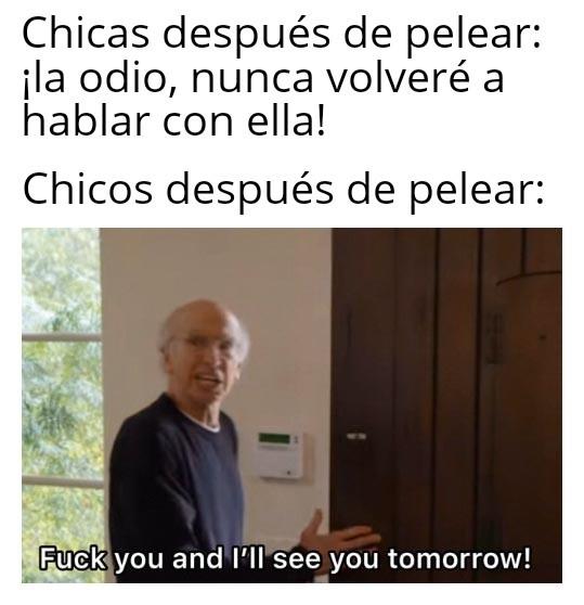 Jodete, te veo mañana - meme