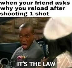 Its the law - meme