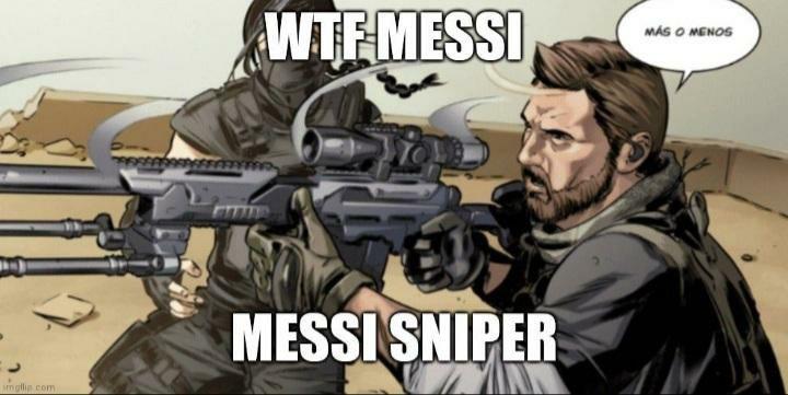 Messi sniper :soyjaka: - meme
