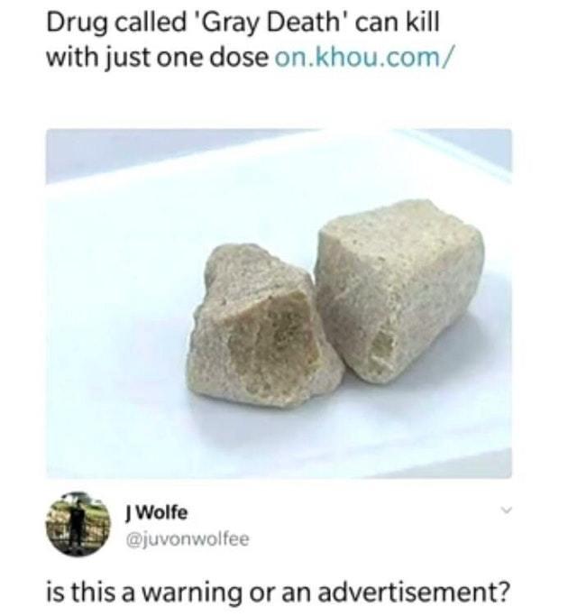 New dangerous drug - meme