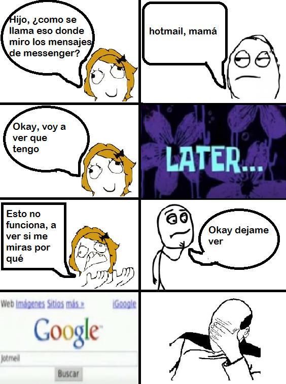 Mi mamá busca hotmail en google - meme