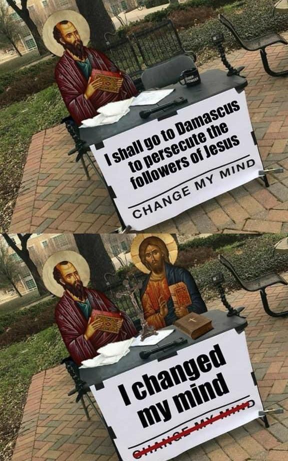 Change of heart, courtesy of mr Christ - meme