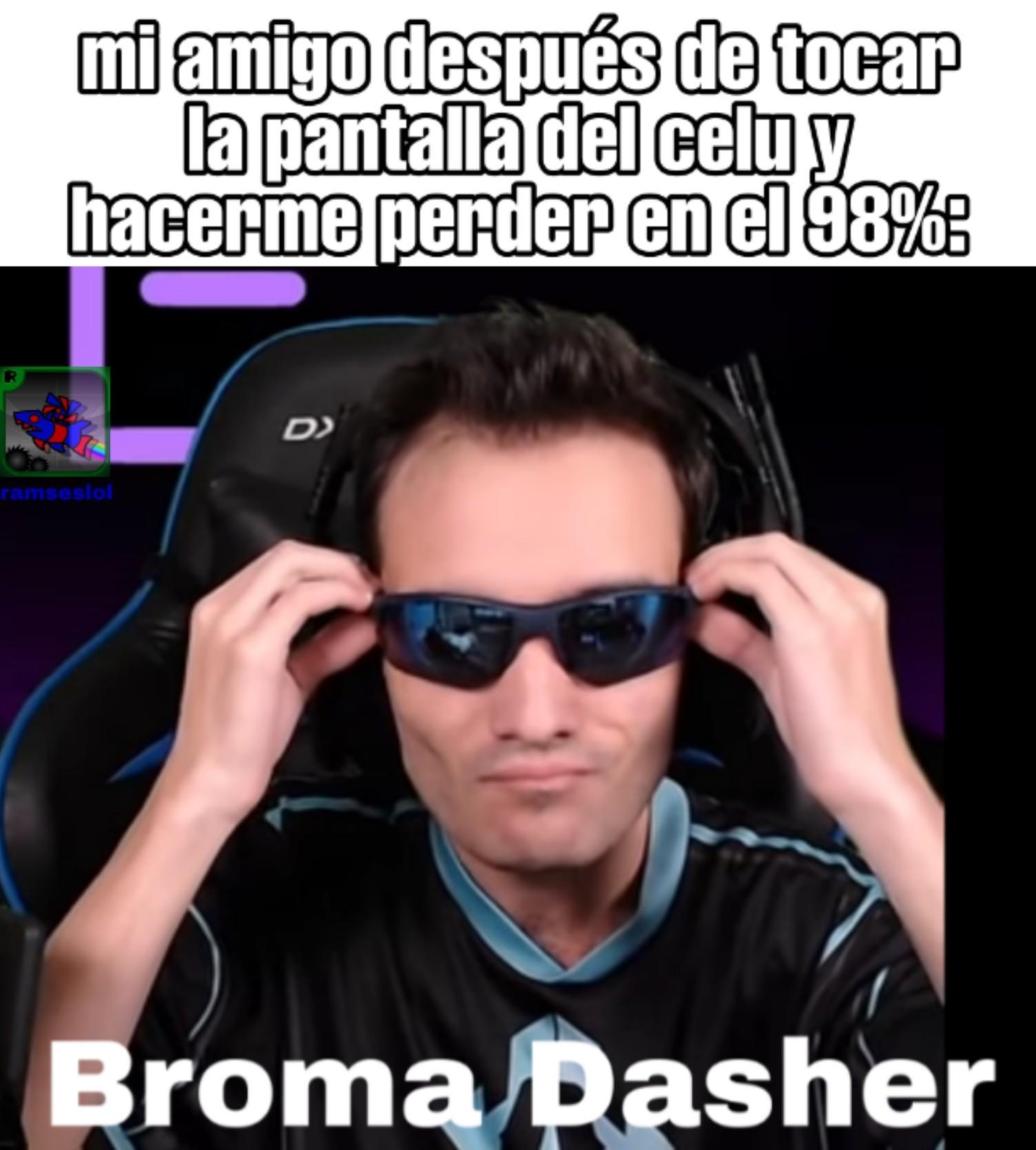 Broma Dasher - meme