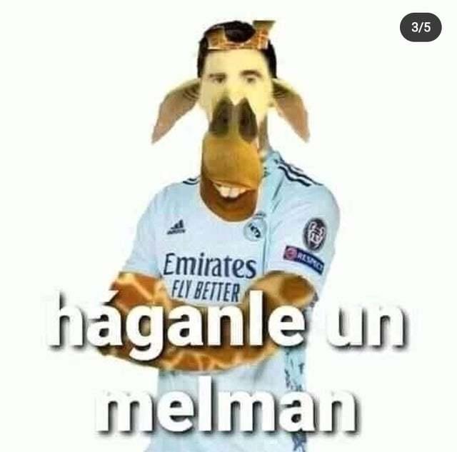 HAGANLE UN MELMAN - meme