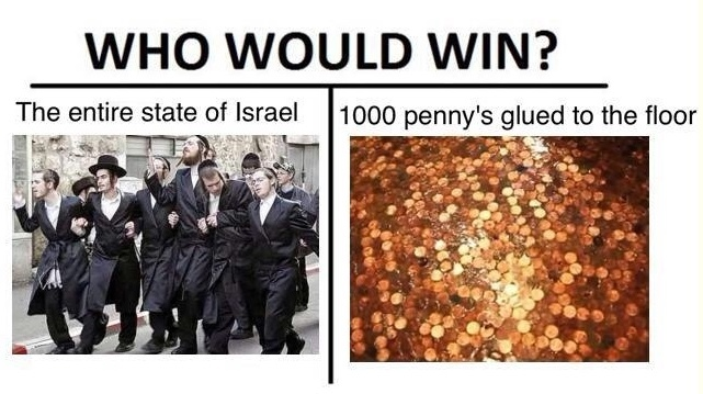 My money is on the Jews - meme