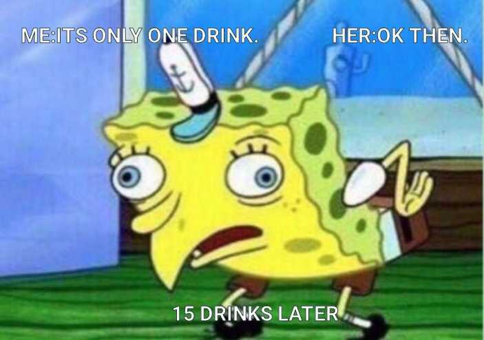 Drinking Problems - meme