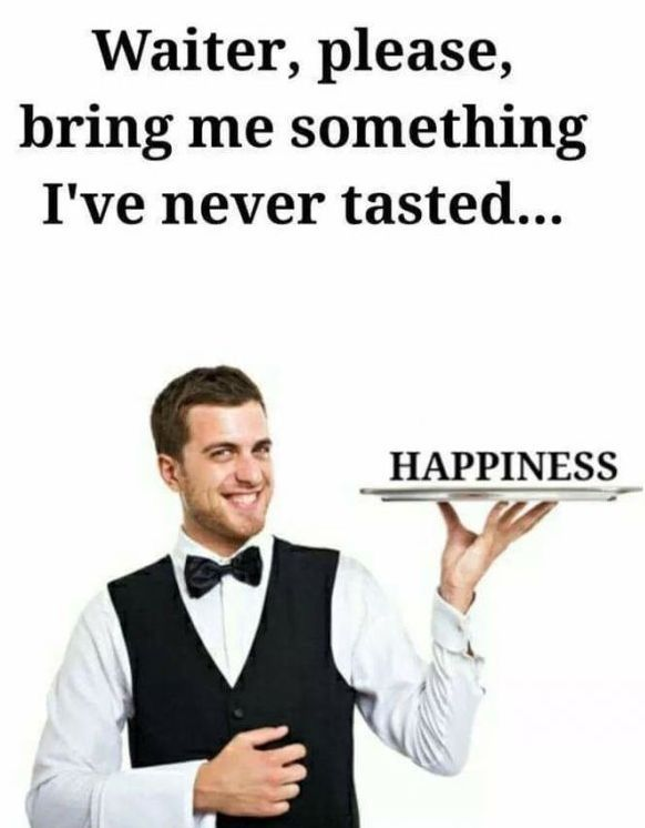 Me as a waiter  - meme