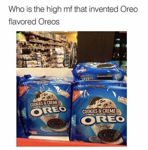 Here they are: Oreo flavored oreos - meme