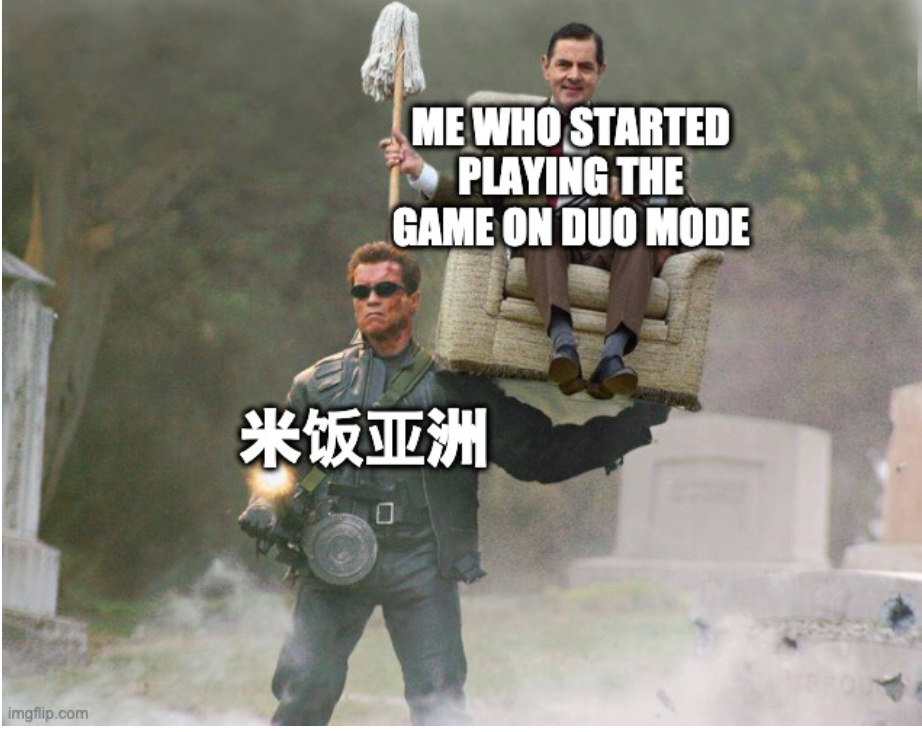 when u start playing an online game on duo mode - meme