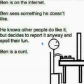 Dont be like Ben