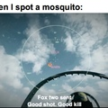 Mosquito are hostile