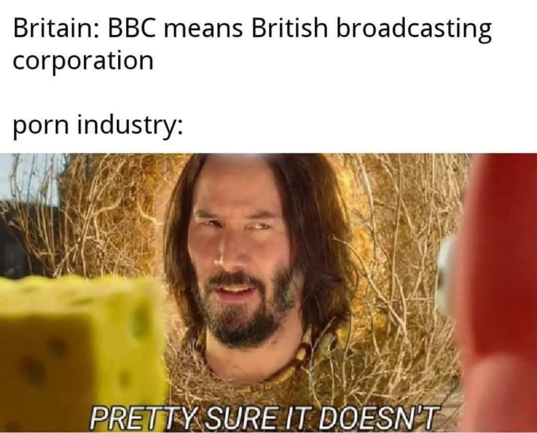 Bbc is love - meme
