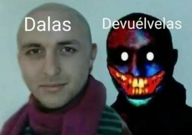 Devuelvelas - meme