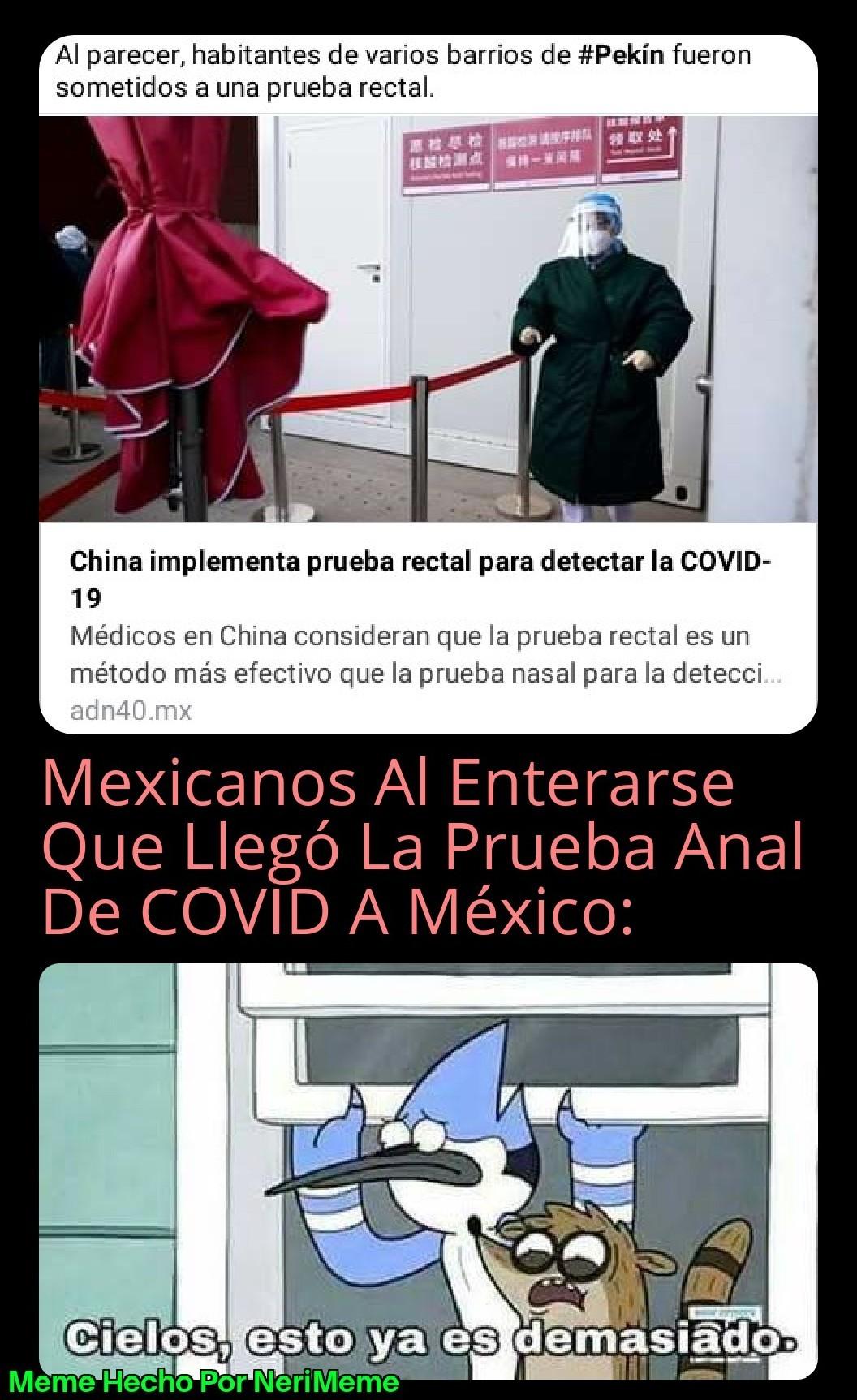 Meme: Como Que Se Exagera Los Chinos Con La Prueba Anal De COVID-19